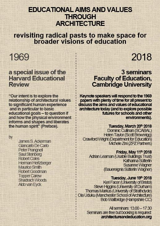 3 Cambridge Seminars, 2018: Educational Aims And Values Through Architecture